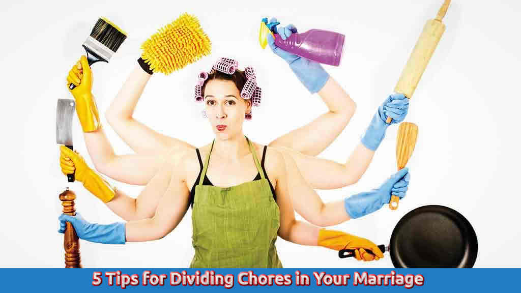 5 Tips for Dividing Chores in Your Marriage