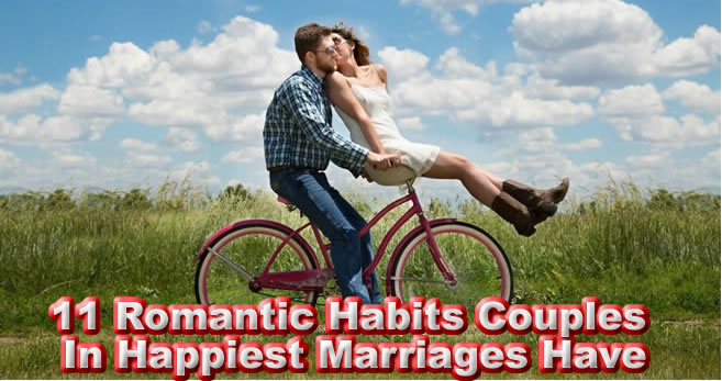 11 Romantic Habits Couples In Happiest Marriages Have1